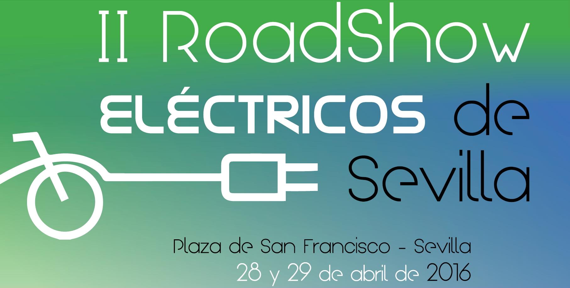Cartel oficial del evento II Roadshow eléctricos de Sevilla